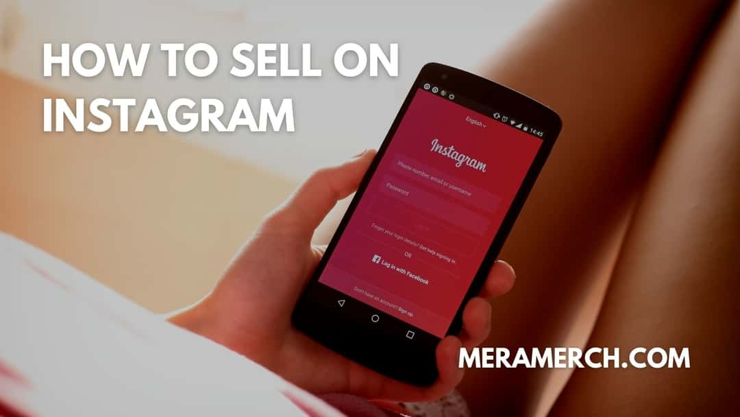 How to sell on Instagram | Mera Merch