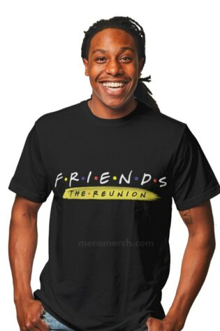 FRIENDS Reunion Tshirt FRIENDS Tshirts online in India Mera Merch